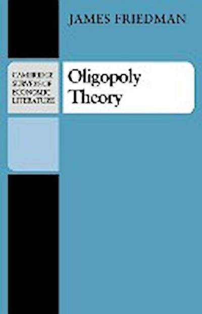 Oligopoly Theory