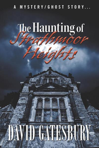Haunting of Strathmoor Heights
