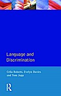 Language and Discrimination: A Study of Communication in Multi-Ethnic Workpla...