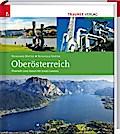 Oberösterreich - Porträt und Identität eines Landes