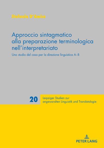 Approccio sintagmatico alla preparazione terminologica nell'interpretariato