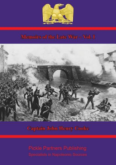 Memoirs of the Late War - Vol. I.