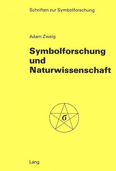 Symbolforschung und Naturwissenschaft
