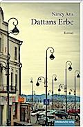 Dattans Erbe: Roman