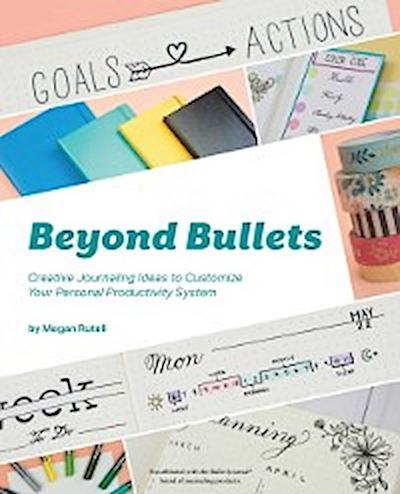 Beyond Bullets