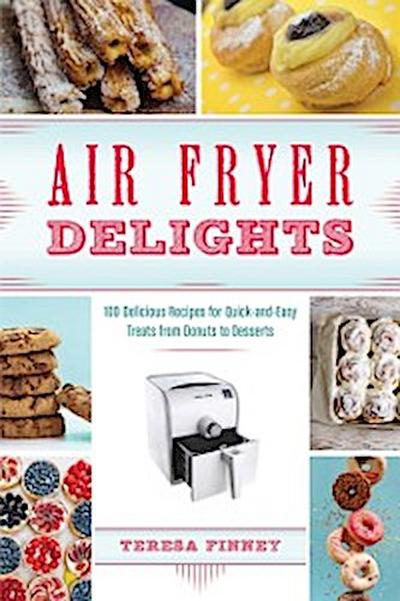 Air Fryer Delights