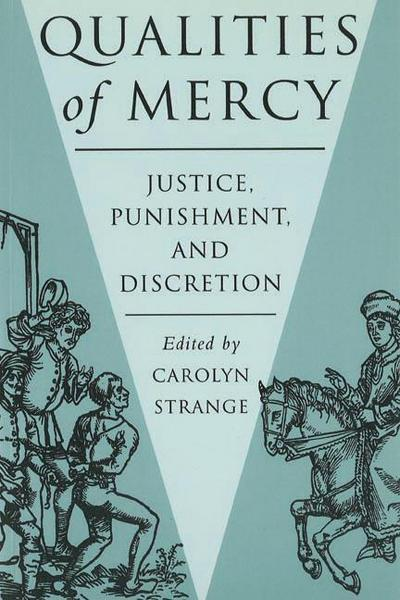 Qualities of Mercy: Justice, Punishment, and Discretion