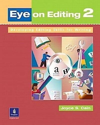 Eye on Editing 2: Developing Editing Skills for Writing