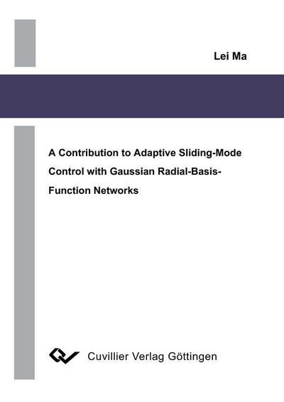 A Contribution to Adaptive Sliding-Mode Control with Gaussian Radial-Basis-Function Networks