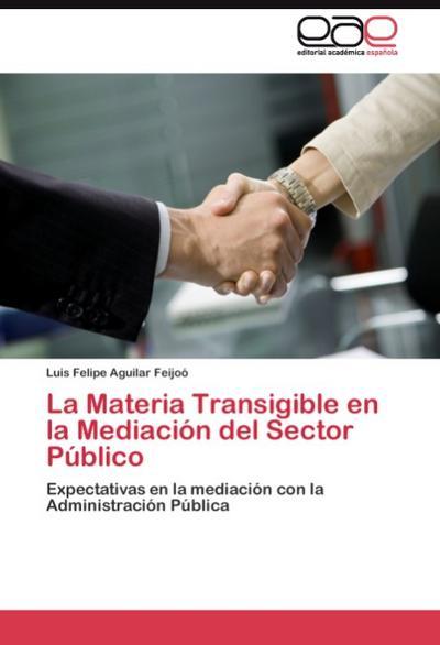 La Materia Transigible en la Mediación del Sector Público
