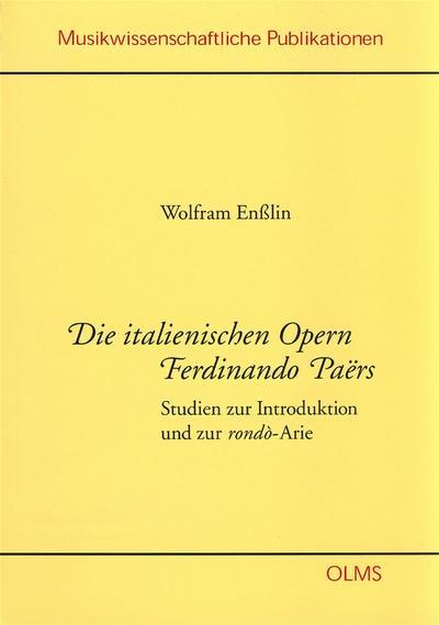Die italienischen Opern Fernando Paërs