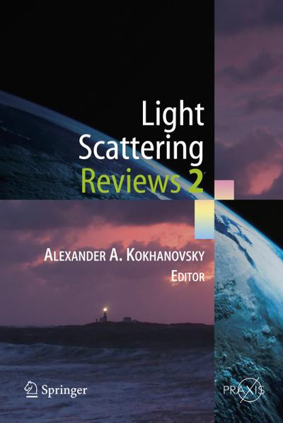 Light Scattering Reviews 2
