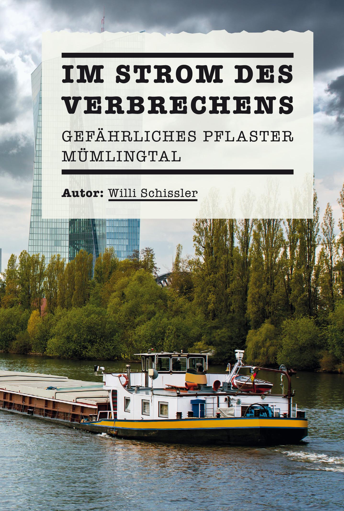 Im Strom des Verbrechens, Willi Schissler