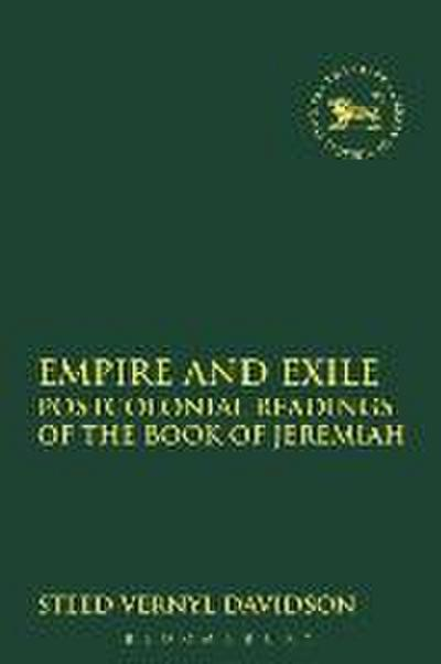 Empire and Exile: Postcolonial Readings of the Book of Jeremiah