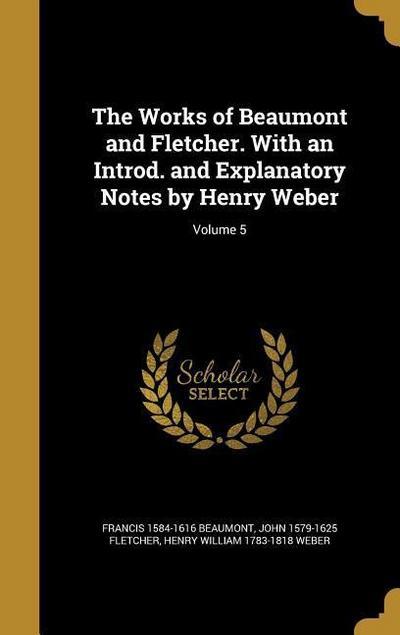 WORKS OF BEAUMONT & FLETCHER W
