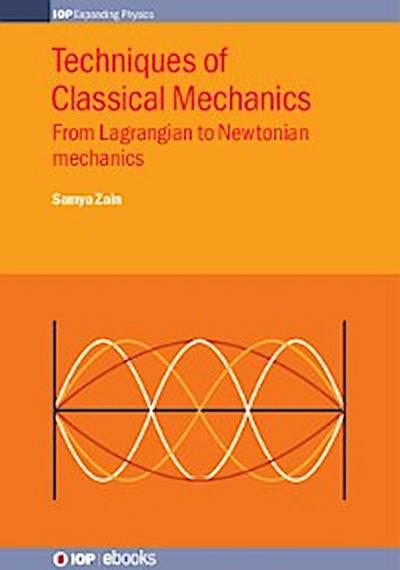 Techniques of Classical Mechanics