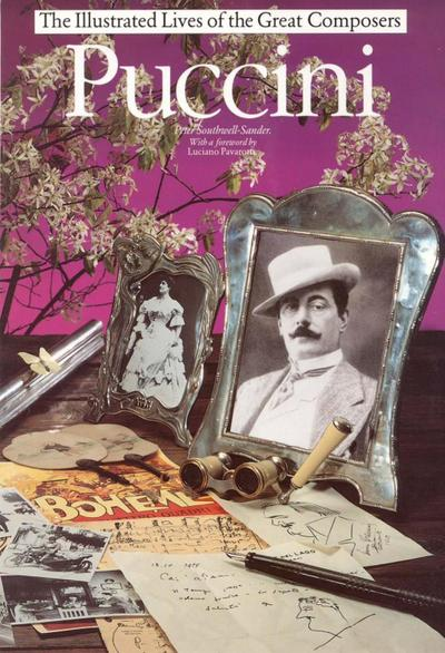 Puccini: The Illustrated Lives of the Great Composers.