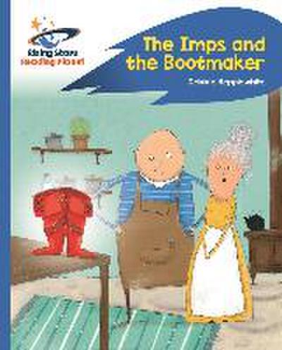 Reading Planet - The Imps and the Bootmaker - Blue: Rocket Phonics