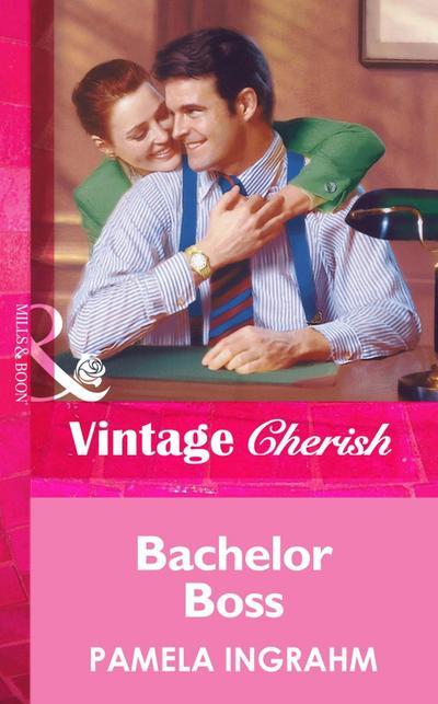 Bachelor Boss (Mills & Boon Vintage Cherish)