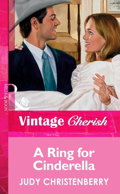 A Ring For Cinderella (Mills & Boon Vintage Cherish)