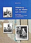 Oldenburg - von der Bleibe zum Zuhause
