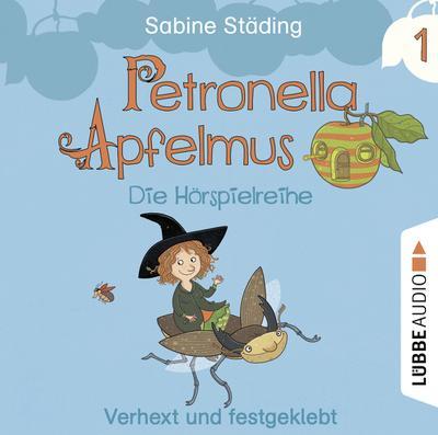 Petronella Apfelmus 01 - Die Hörspielreihe. Verhext und festgeklebt