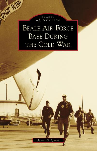 Beale Air Force Base During the Cold War