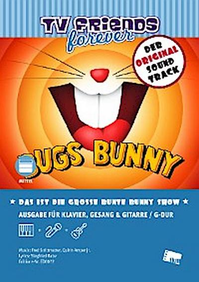 Das ist die große bunte Bunny Show