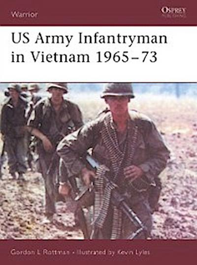 US Army Infantryman in Vietnam 1965 73