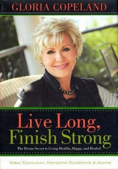 Live Long, Finish Strong Curriculum Kit