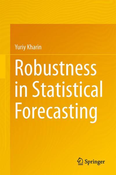Robustness in Statistical Forecasting