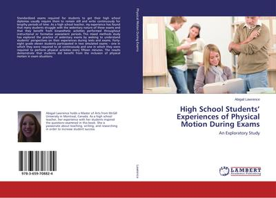 High School Students' Experiences of Physical Motion During Exams