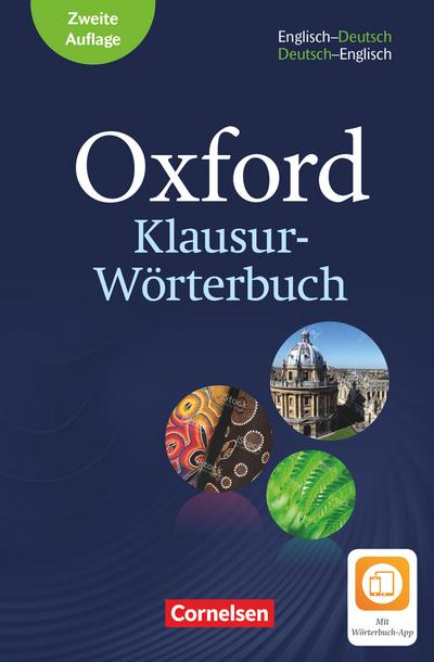 Oxford Klausur-Wörterbuch - Ausg. 2018. B1-C1