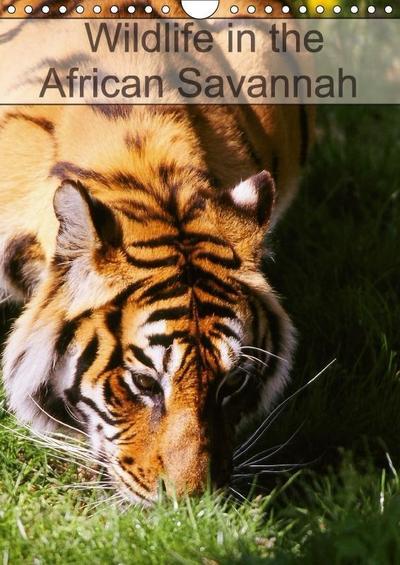 Wildlife in the African Savannah (Wall Calendar 2018 DIN A4 Portrait)