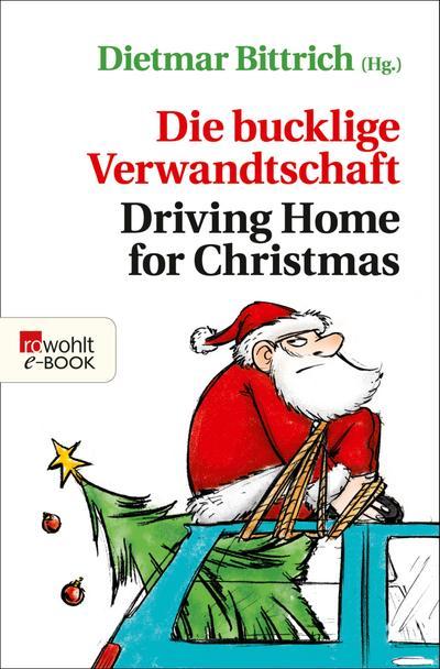 Die bucklige Verwandtschaft - Driving Home for Christmas
