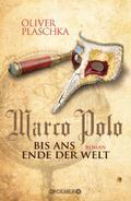 Marco Polo: Bis ans Ende der W