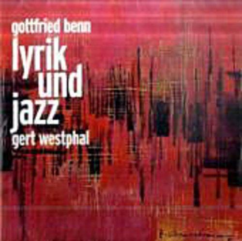 Gottfried Benn, Lyrik und Jazz, 1 Audio-CD Gottfried Benn