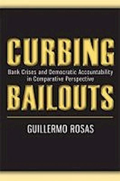 Curbing Bailouts