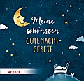 Meine schönsten Gutenachtgebete; Ill. v. Riedl, Irmi; Deutsch; Durchgehend vierfarbig illustriert