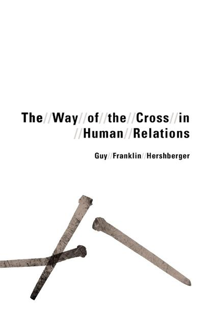 The Way of the Cross in Human Relations