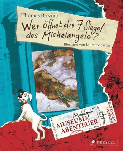 Museum der Abenteuer. Wer öffnet die 7 Siegel des Michelangelo?