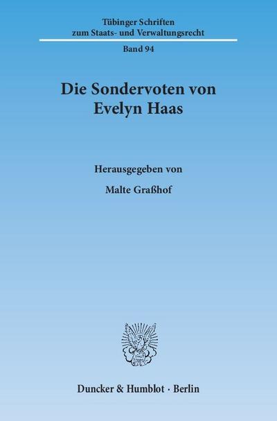 Die Sondervoten von Evelyn Haas
