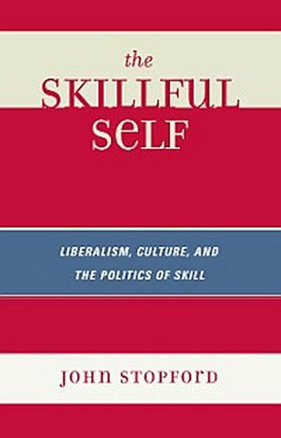 The Skillful Self