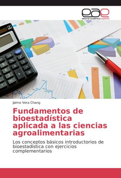Fundamentos de bioestadística aplicada a las ciencias agroalimentarias