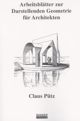 Arbeitsblätter zur Darstellenden Geometrie für Architekten | ... 9783826562921
