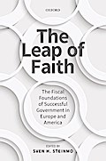 The Leap of Faith: The Fiscal Foundations of Successful Government in Europe and America