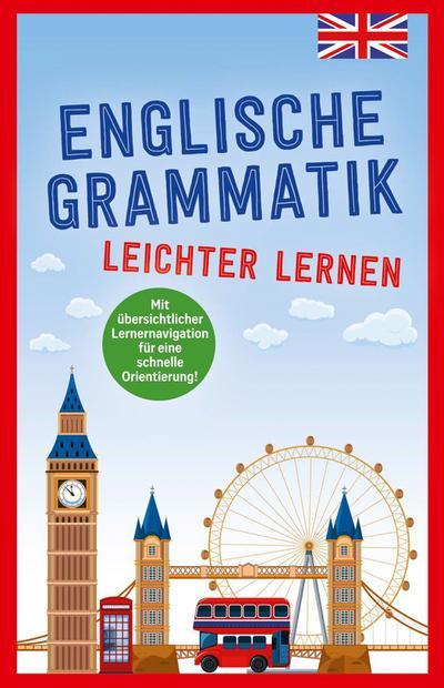 Englische Grammatik - leichter lernen