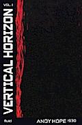 Andy Hope 1930. Vertical Horizon Vol. 1 and 2: Ausst.Kat. Biennale Venedig, 2017