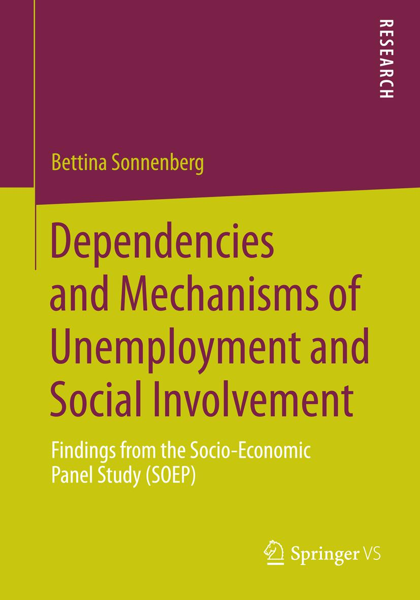 Dependencies and Mechanisms of Unemployment and Social Involvement, Bettina ...