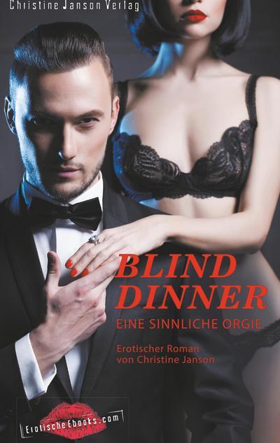 Blind Dinner - Eine sinnliche Orgie.